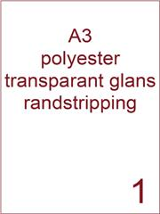 Etiket A3 polyester transparant glans 297x420 ds425vel randstripping 2 mm (A3/1-1 RS)