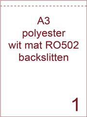 Etiket A3 polyester wit mat 297x420 ds100vel met 1 rugslit op 1 cm van de korte zijde (RO502)