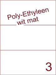 Etiket Poly-Ethyleen wit mat (3) 210x99 ds300vel A4 (PEH 3-1)