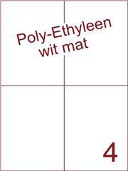 Etiket Poly-Ethyleen wit mat (4) 105x148,5 ds300vel A4 (PEH 4-2)