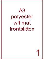 Etiket A3 polyester wit mat 287x420 ds425vel 2 frontslitlijnen op 5 mm van de lange zijde (A3/1-1 FS)