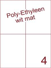Etiket Poly-Ethyleen wit mat (4) 105x148,5 ds300vel A4 (PEH 4-2)